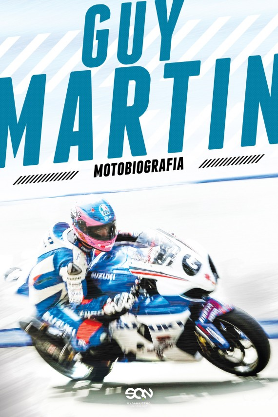 Guy Martin. Motobiografia (ebook) –	Guy Martin
