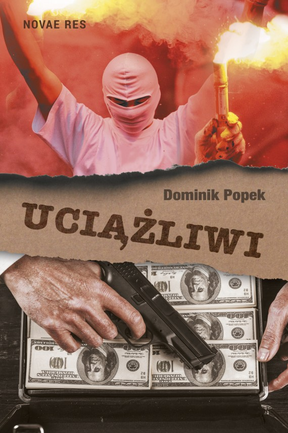 Uciążliwi (ebook) –	Dominik  Popek