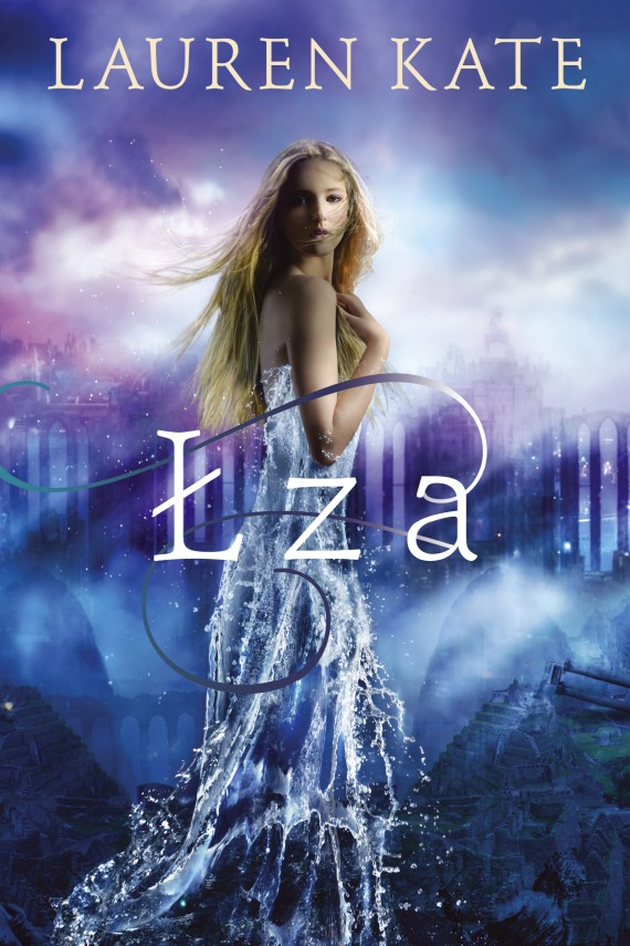 Łza (ebook) –	Anna Studniarek, Lauren  Kate