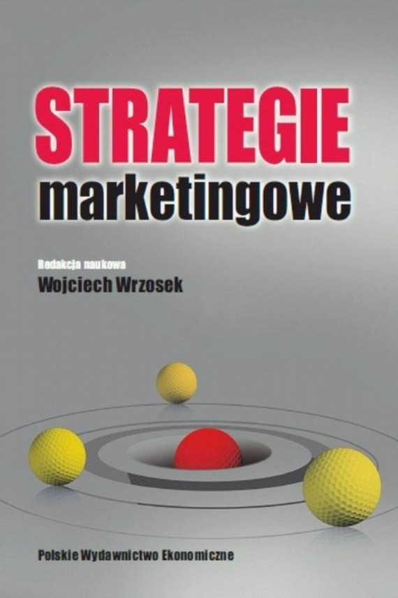 Strategie marketingowe (ebook) –	Wojciech  Wrzosek