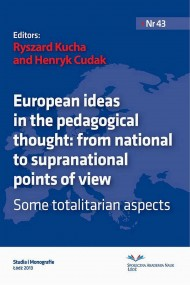European ideas in the pedagogical thought: from national to supranational points of view. Some totalitarian aspects