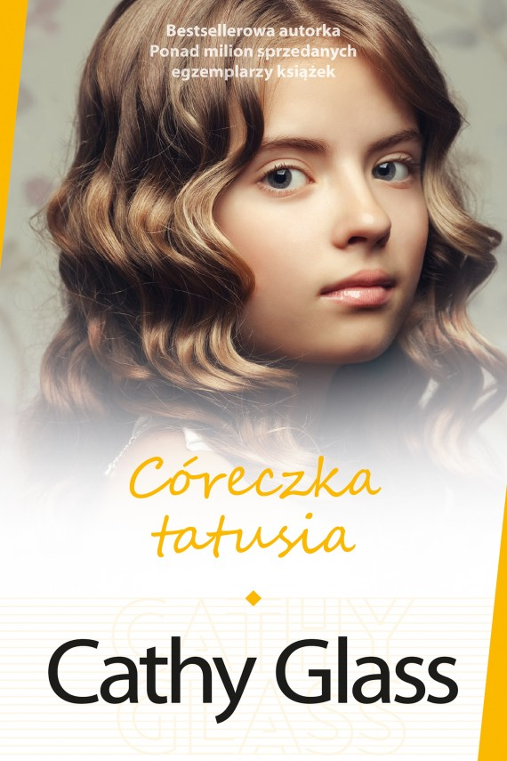 Córeczka tatusia (ebook) –	Cathy  Glass, Anna Rajca