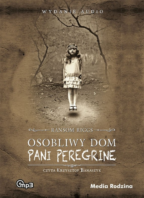 okładka Osobliwy dom pani Peregrine. Audiobook | MP3 | Ransom Riggs
