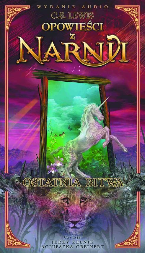 okładka Opowieści z Narnii. Ostatnia bitwaaudiobook | MP3 | Clive Staples Lewis