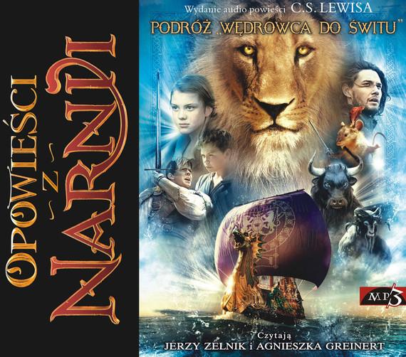 """okładka Opowieści z Narnii. Podróż """"Wędrowca do Świtu""""audiobook   MP3   Clive Staples Lewis"""