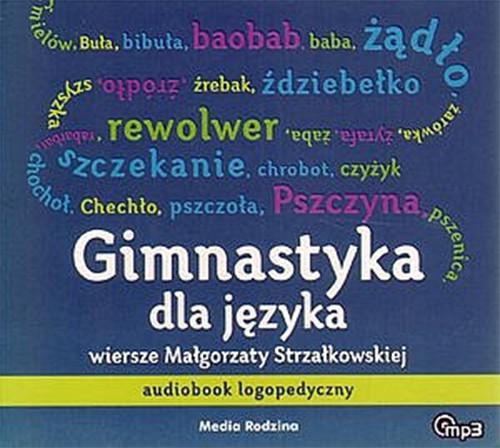 okładka Gimnastyka dla językaaudiobook | MP3 | Małgorzata Strzałkowska