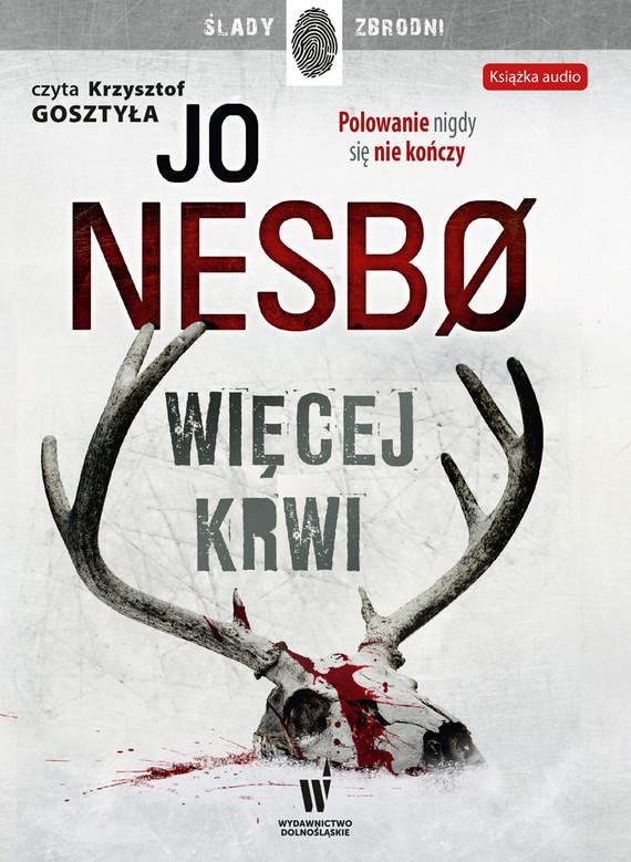 okładka Więcej krwi. Audiobook | MP3 | Jo Nesbo