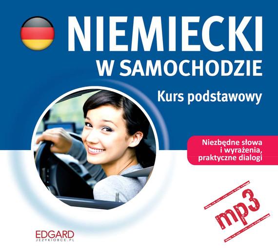 okładka Niemiecki w samochodzie - Kurs podstawowy. Audiobook | MP3 | autor zbiorowy