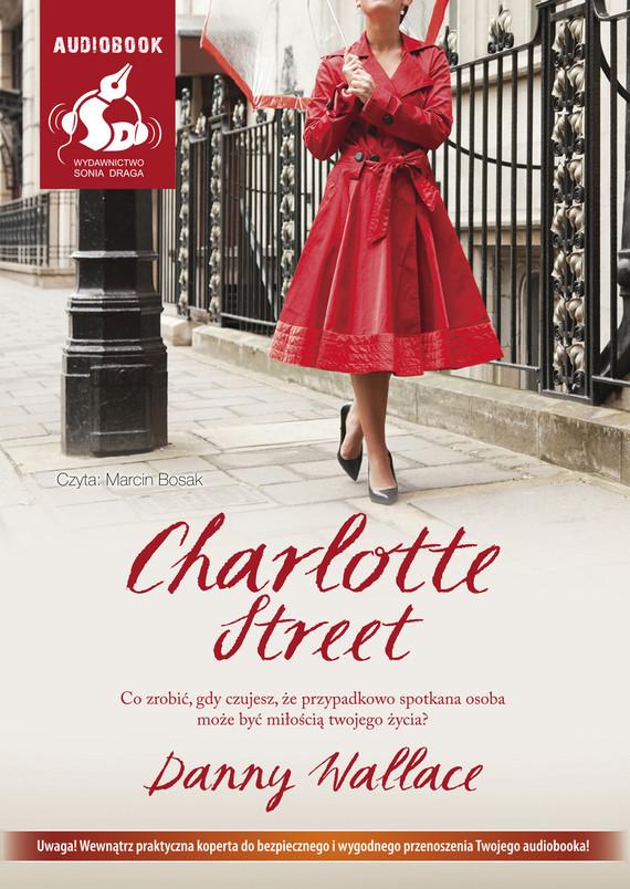 okładka Charlotte Streetaudiobook | MP3 | Danny  Wallace