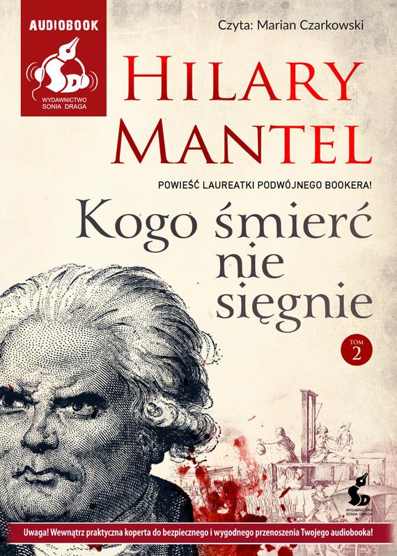 okładka Kogo śmierć nie sięgnie. Tom 2, Audiobook | Hilary Mantel