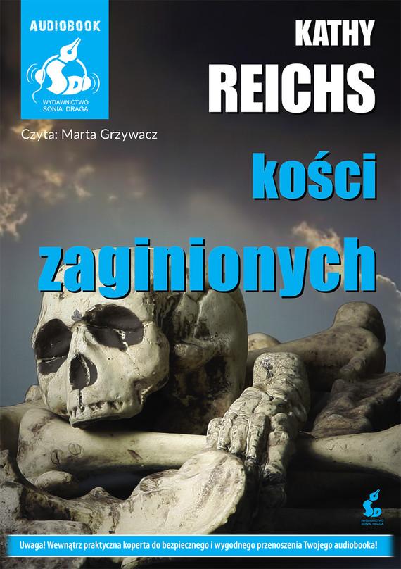 okładka Kości zaginionych, Audiobook | Kathy  Reichs