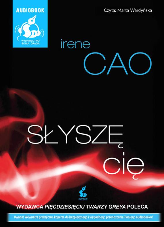 okładka Słyszę cięaudiobook | MP3 | Irene Cao