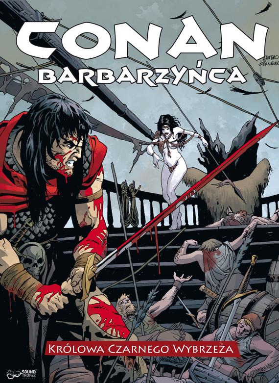 okładka Conan Barbarzyńca i Królowa Czarnego Wybrzeżaaudiobook | MP3 | Wood Brian