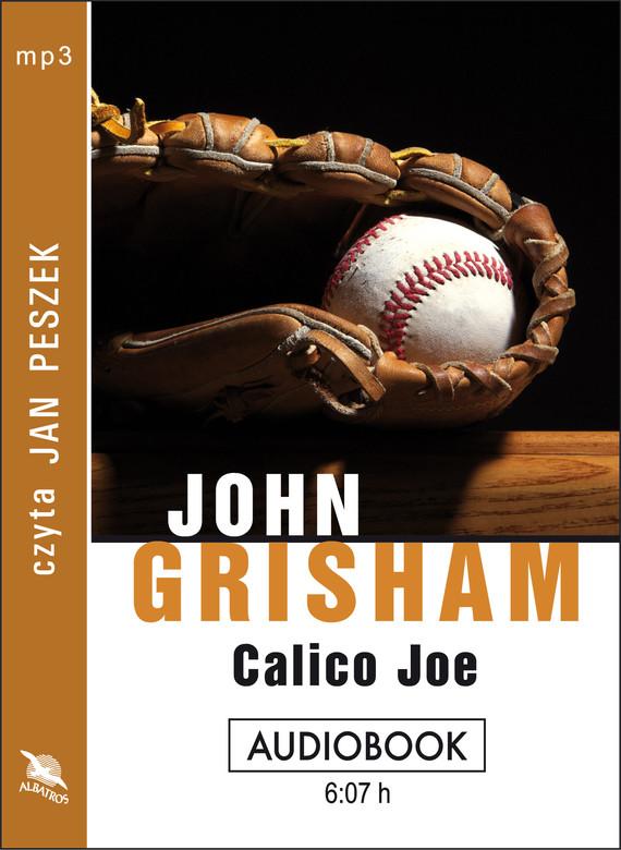 okładka CALICO JOEaudiobook | MP3 | John  Grisham