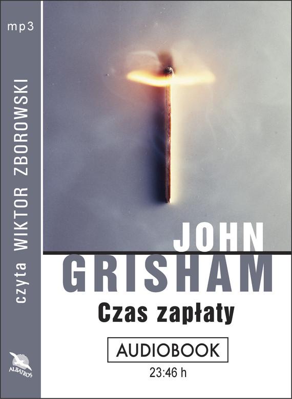okładka CZAS ZAPŁATY, Audiobook | John  Grisham
