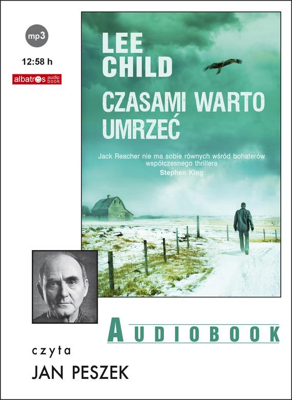 okładka CZASAMI WARTO UMRZEĆaudiobook | MP3 | Lee Child