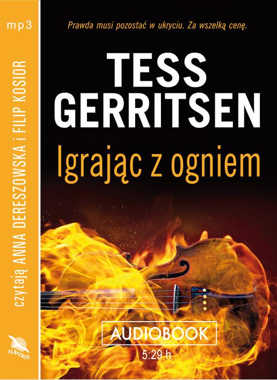 okładka IGRAJĄC Z OGNIEMaudiobook | MP3 | Tess Gerritsen