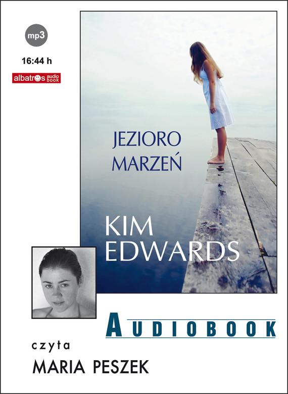 okładka JEZIORO MARZEŃ, Audiobook   Kim Edwards