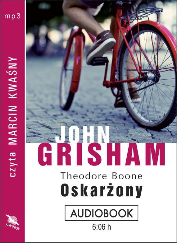 okładka THEODORE BOONE: OSKARŻONY, Audiobook | John  Grisham