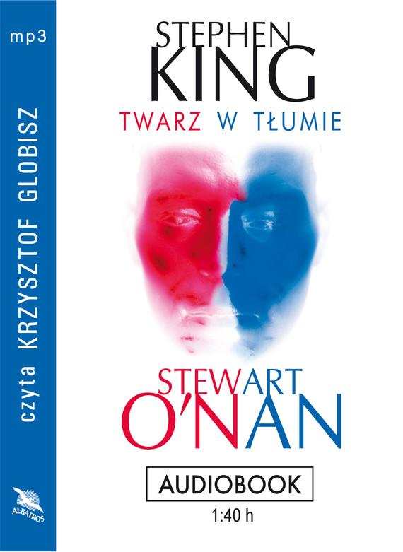 okładka TWARZ W TŁUMIE, Audiobook | Stephen King