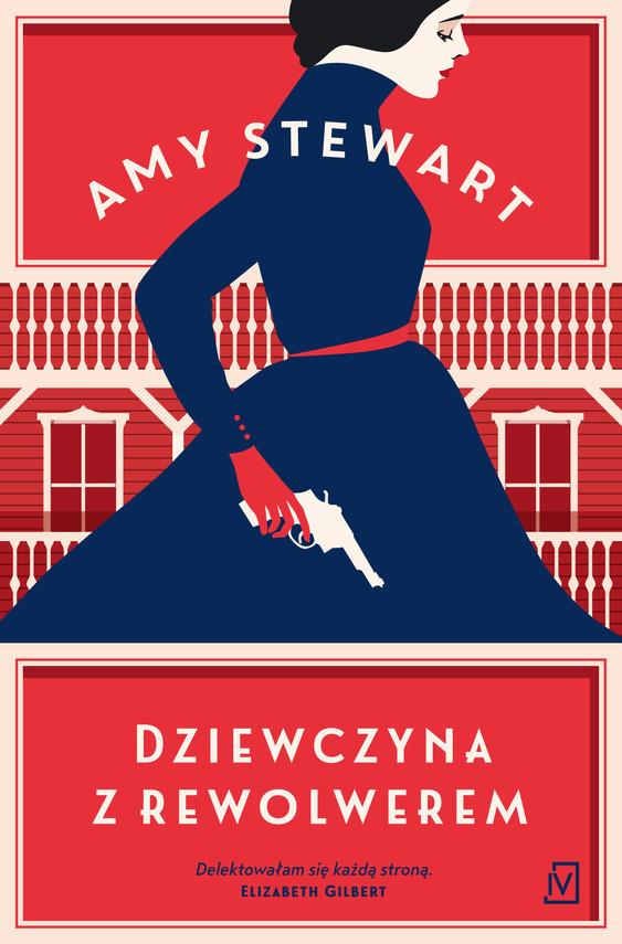 okładka Dziewczyna z rewolweremaudiobook | MP3 | Amy Steward