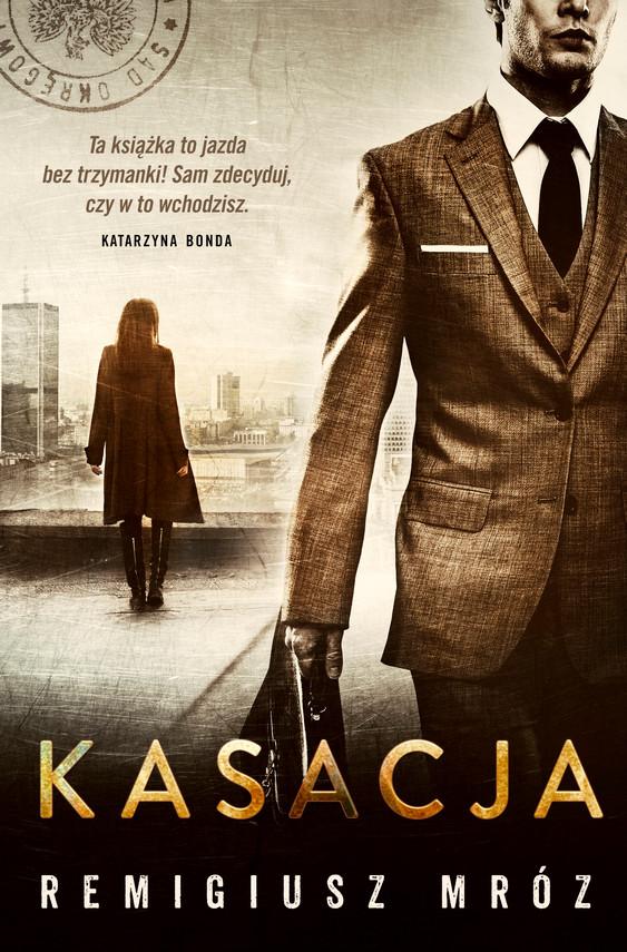 okładka Kasacja, Audiobook | Remigiusz Mróz