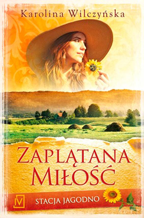 okładka Stacja Jagodno. Zaplątana miłość.audiobook | MP3 | Karolina Wilczyńska