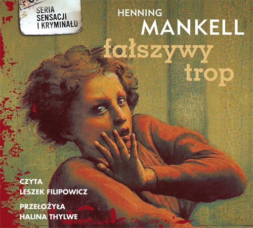 okładka Fałszywy trop. Audiobook | MP3 | Henning Mankell