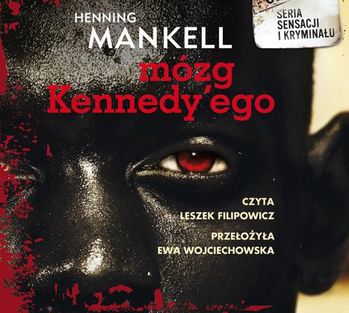 okładka Mózg Kennedy'ego. Audiobook | MP3 | Henning Mankell