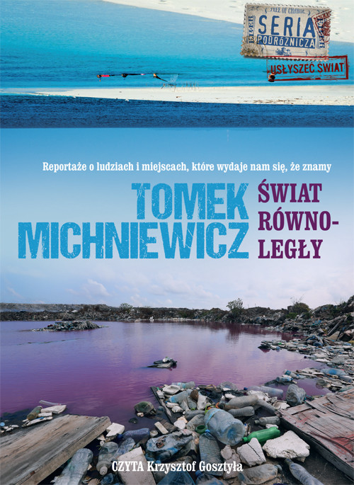 okładka Świat równoległy. Audiobook | MP3 | Tomek Michniewicz