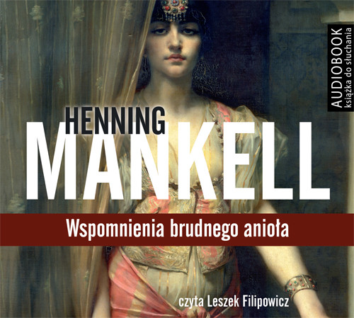 okładka Wspomnienia brudnego anioła. Audiobook   MP3   Henning Mankell