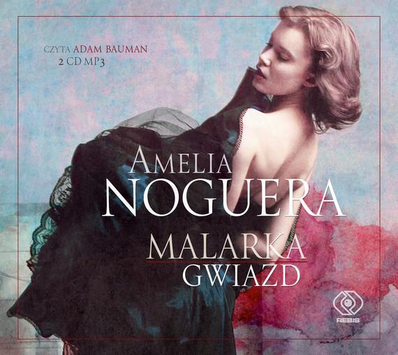 okładka Malarka gwiazdaudiobook | MP3 | Amelia Noguera