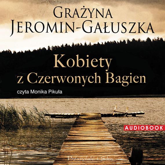 okładka Kobiety z Czerwonych Bagienaudiobook | MP3 | Grażyna Jeromin-Gałuszka