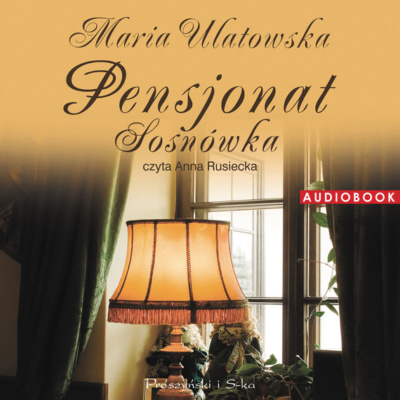 okładka Pensjonat Sosnówkaaudiobook | MP3 | Maria Ulatowska