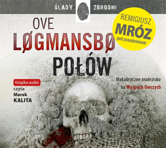 okładka Połówaudiobook | MP3 | Remigiusz Mróz, Ove Løgmansbø