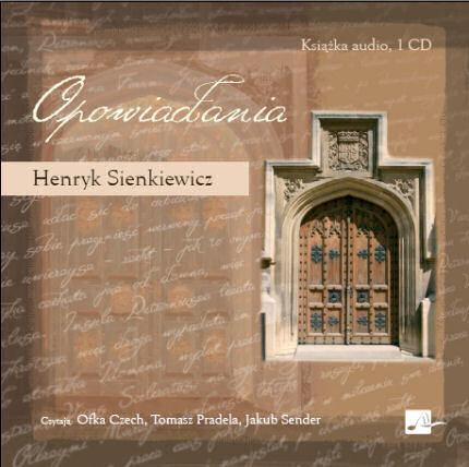 okładka Opowiadaniaaudiobook | MP3 | Henryk Sienkiewicz