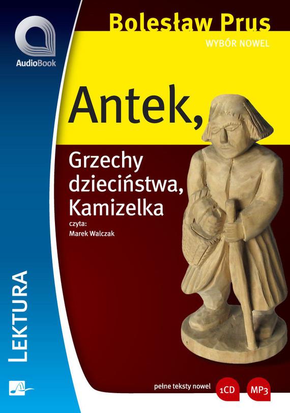 okładka Wybór nowel - Antekaudiobook | MP3 | Bolesław Prus