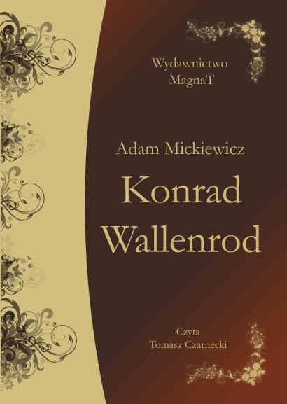 okładka Konrad Wallenrodaudiobook | MP3 | Adam Mickiewicz