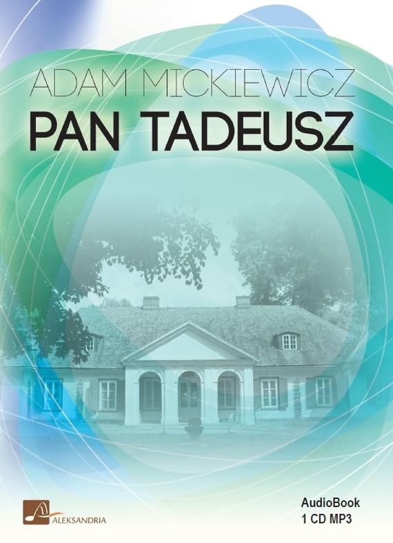 okładka Pan Tadeuszaudiobook | MP3 | Adam Mickiewicz