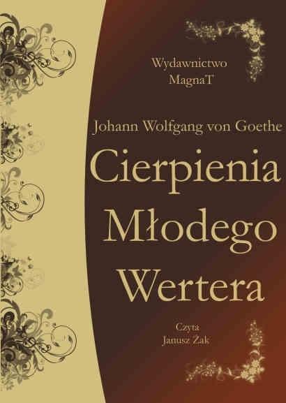 okładka Cierpienia Młodego Werteraaudiobook | MP3 | Johann Wolfgang von Goethe