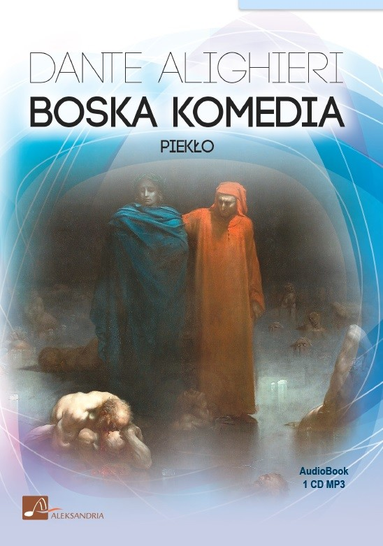 okładka Boska Komedia Piekłoaudiobook | MP3 | Dante Alighieri