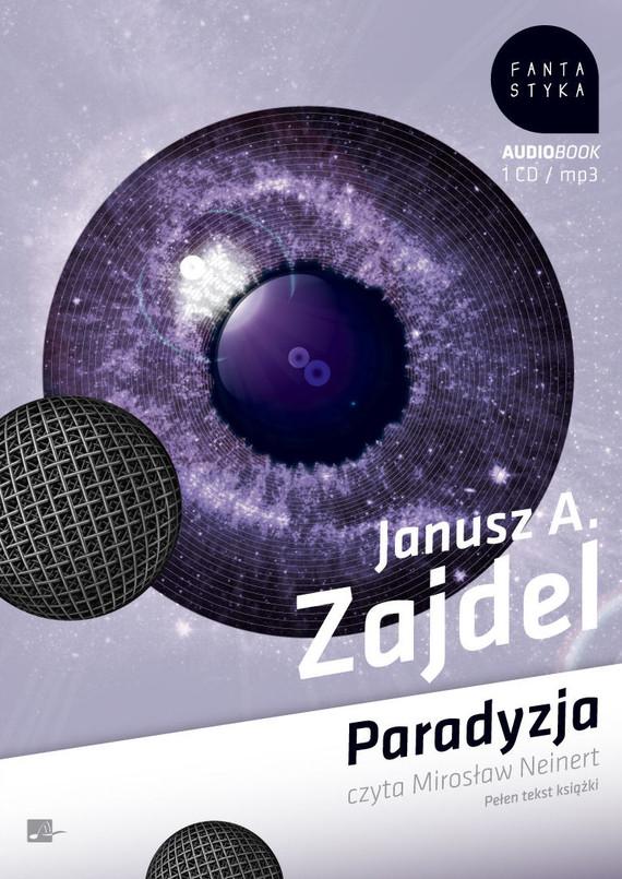 okładka Paradyzjaaudiobook | MP3 | Janusz Andrzej Zajdel