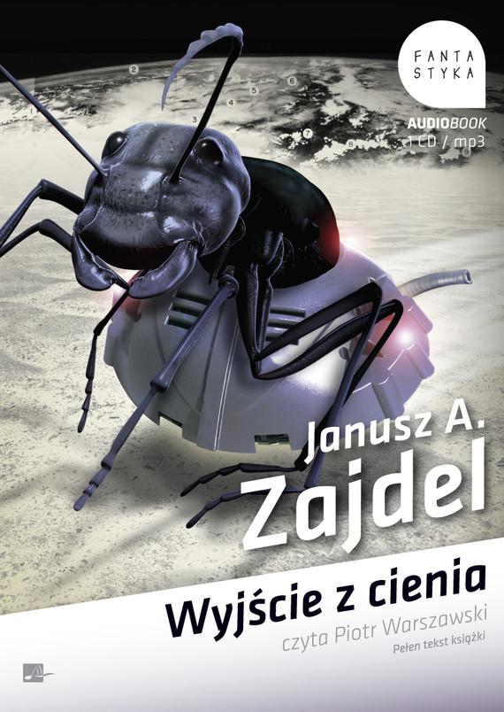 okładka Wyjście z cieniaaudiobook | MP3 | Janusz Andrzej Zajdel