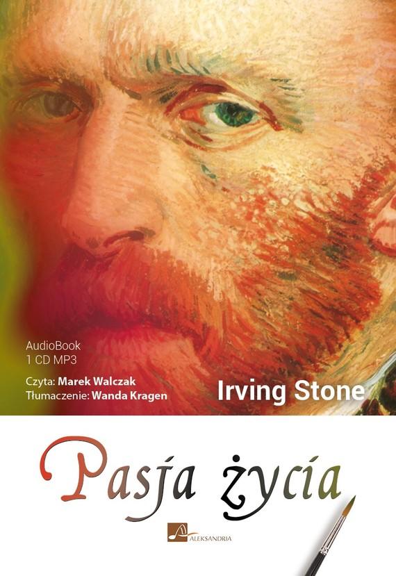 okładka Pasja życiaaudiobook | MP3 | Irving Stone