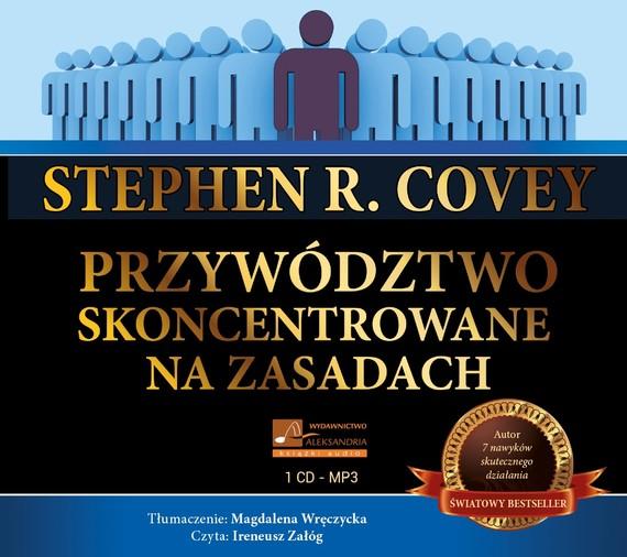 okładka Przywództwo skoncentrowane na zasadachaudiobook | MP3 | Stephen Covey