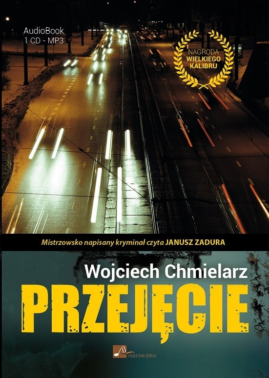 okładka Przejęcieaudiobook | MP3 | Wojciech Chmielarz