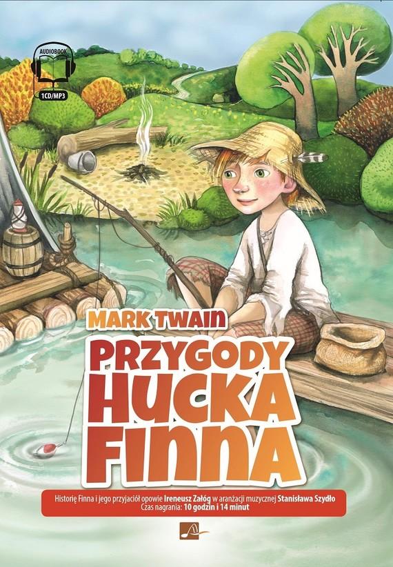 okładka Przygody Hucka Finna, Audiobook | Mark Twain