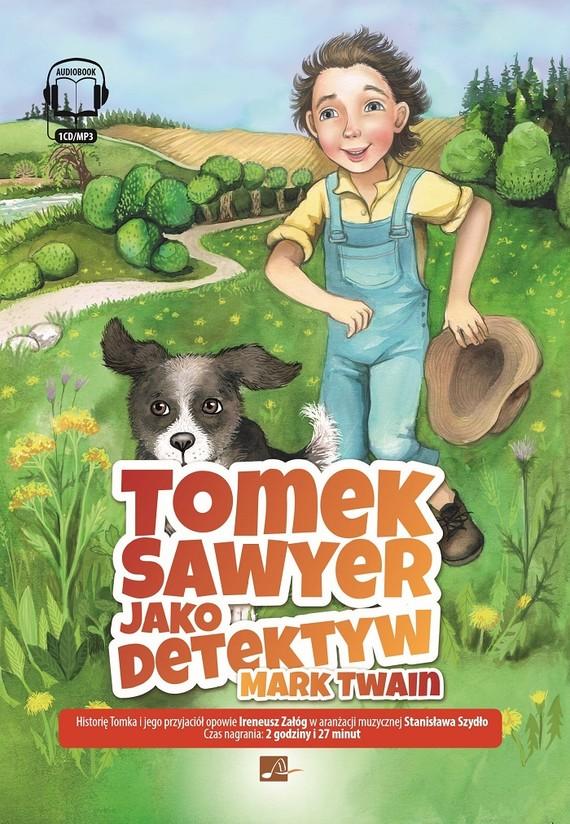 okładka Tomek Sawyer jako detektywaudiobook | MP3 | Mark Twain