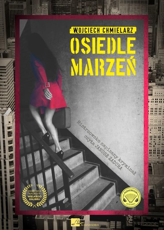 okładka Osiedle marzeńaudiobook | MP3 | Wojciech Chmielarz
