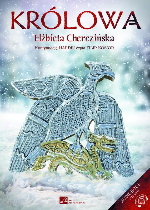okładka Królowaaudiobook | MP3 | Elżbieta Cherezińska
